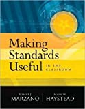 img - for Making Standards Useful In The Classroom (text only) by M. W. Haystead R. J. Marzano book / textbook / text book