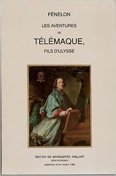 Les aventures de Telemaque, fils d'Ulysse (French Edition): Francois