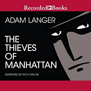Thieves of Manhattan | [Adam Langer]