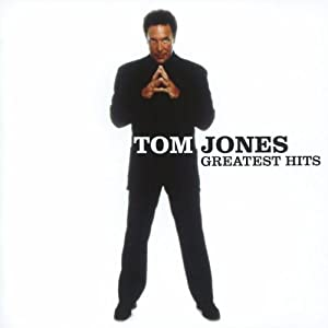 Tom Jones : Greatest Hits