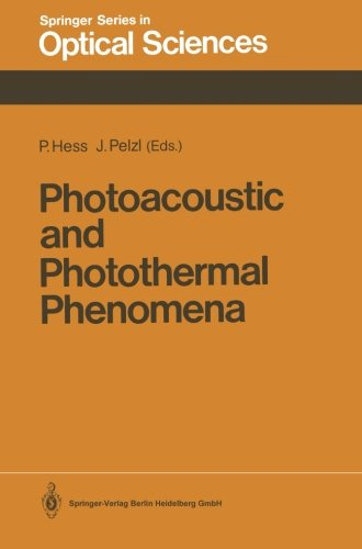 Photoacoustic And Photothermal Phenomena: Proceedings Of The 5Th International Topical Meeting, Heidelberg, Fed. Rep. Of Germany, July 27-30, 1987 (Springer Series In Optical Sciences) (Volume 58)