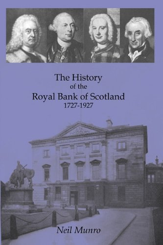history-of-the-royal-bank-of-scotland-1727-1927