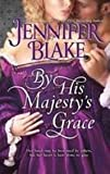 By His Majestys Grace (A Medieval Romance)