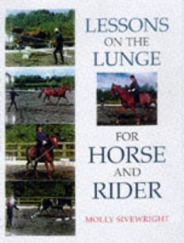 Lessons on the Lunge for Horse and Rider