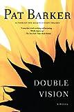 Double Vision: A Novel
