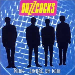Buzzcocks - Paris - Encore Du Pain