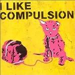 I Like Compulsion & Compulsion