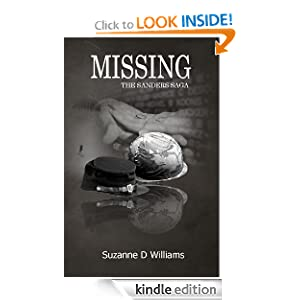Free Kindle Book: Missing (The Sanders Family Series), by Suzanne D Williams. Publication Date: June 20, 2012