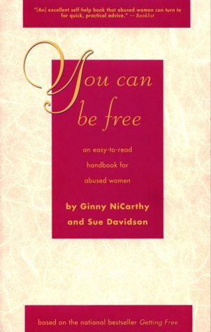 You Can Be Free: An Easy-To-Read Handbook for Abused Women