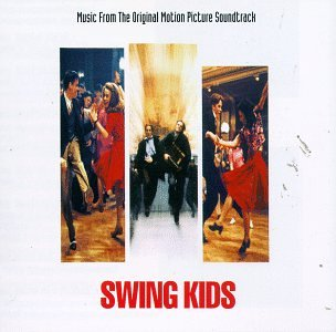 Swing Kids: Music from the Original Motion Picture