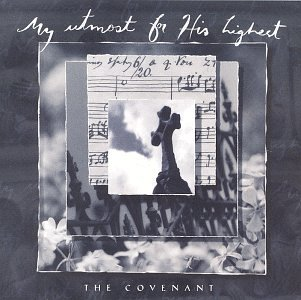 My Utmost for His Highest: The Covenant