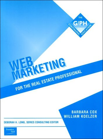 Web Marketing for the Real Estate Professional