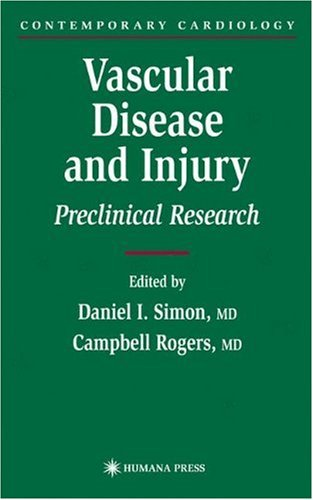 Vascular Disease And Injury: Preclinical Research (Contemporary Cardiology)