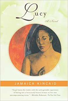 jamaica kincaids lucy Jamaica kincaid crosses disciplinary borders by writing fiction that is simultaneously diasporic and national, but only half of this equation has received serious.