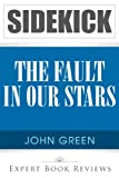 img - for The Fault in Our Stars: by John Green -- Sidekick book / textbook / text book