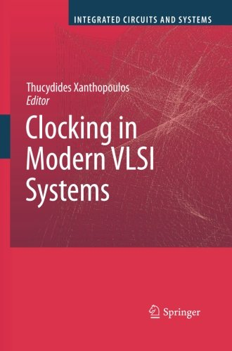 Clocking in Modern VLSI Systems (Integrated Circuits and Systems) (Tapa Blanda)