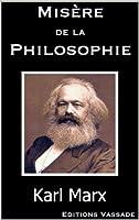 Mis�re de la philosophie
