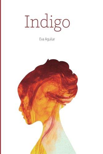 Indigo: Volume 1 (Saga Indigo)