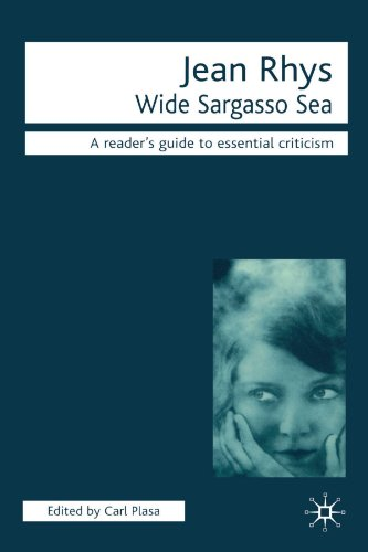 Jean Rhys - Wide Sargasso Sea (Readers' Guides to Essential Criticism)