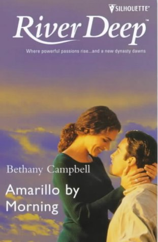 Amarillo By Morning #3 (Crystal Creek No 3), Bethany Campbell