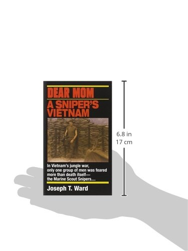 a book report on joseph t wards dear mom a snipers vietnam Sniper central book review: dear mom  dear mom : a sniper's vietnam ~  joseph t ward by mel ewing december 6, 2017 jt was an accomplished  sniper.