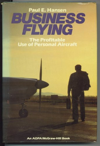 Business Flying (AOPA/McGraw-Hill series in general aviation) PDF