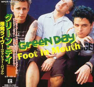 Green Day - Foot in Mouth/ Bowling Bowling Bowling Parking Parking - Zortam Music