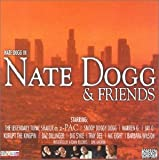 Nate Dogg And Friends Vol. 1