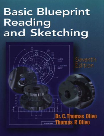 Basic Blueprint Reading and Sketching - Delmar Cengage Learning - DE-0766808416 - ISBN:0766808416