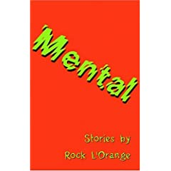 Mental: Stories by Rock L'Orange