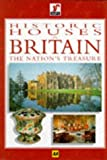 Penny Hicks Historic Houses in Britain: The Nations Treasure (Aa)