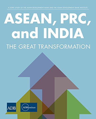 asean-prc-and-india-the-great-transformation