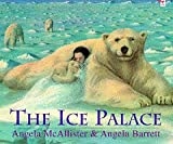 The Ice Palace (Red Fox Picture Books)