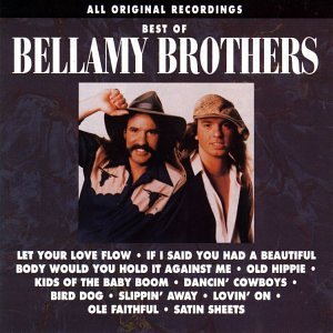 BELLAMY BROTHERS - The Best of Bellamy Brothers - Zortam Music