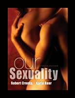 Study Guide for Crooks/Baur s Our Sexuality by Crooks