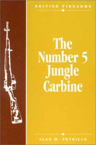 The Number 5 Jungle Carbine (British Firearms)