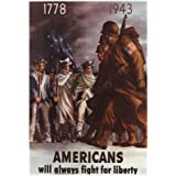 (13x19) Americans Will Always Fight for Liberty WWII War Propaganda Art Print Poster