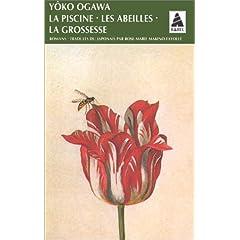 La Piscine, les abeilles, la grossesse - Yôko Ogawa