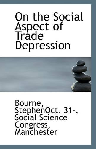On the Social Aspect of Trade Depression