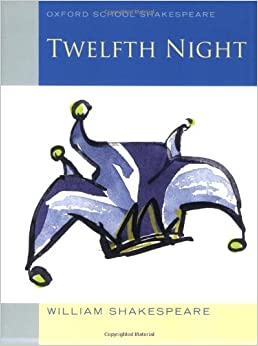 edition): Oxford School Shakespeare (Oxford School Shakespeare Series