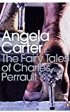 The Fairy Tales of Charles Perrault (Penguin Modern Classics)