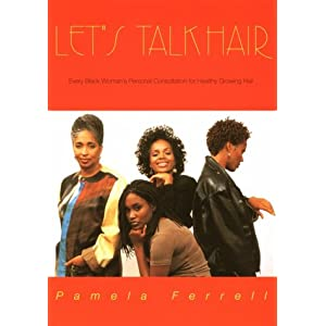Let's Talk Hair, Volume 1 Pamela Ferrell and Lurma Rackley