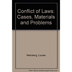 Conflict of Laws: Cases, Materials and Problems