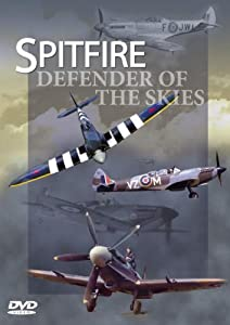 Spitfire - Defender Of The Skies [DVD]