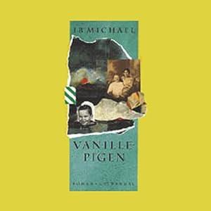 Vanillepigen [Vanilla Girl] Audiobook