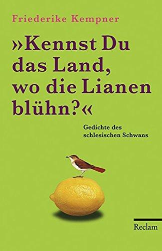 kennst-du-das-land-wo-die-lianen-bluhn-gedichte-des-schlesischen-schwans