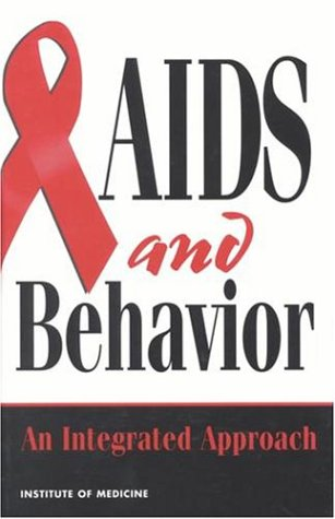 AIDS and Behavior: An Integrated Approach