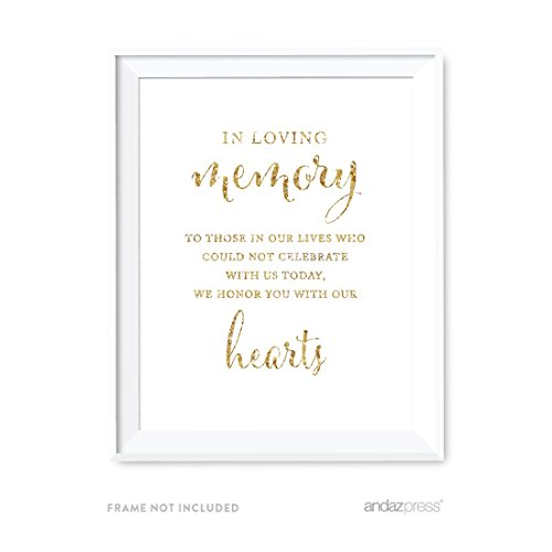 Andaz Press Wedding Party Signs, Gold Glitter Print, 8.5x11-inch, In Loving Memory of Those Who Could Not Celebrate With Us Today Memorial Sign, 1-Pack, Not Real Glitter