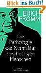 Die Pathologie der Normalit�t des heu...