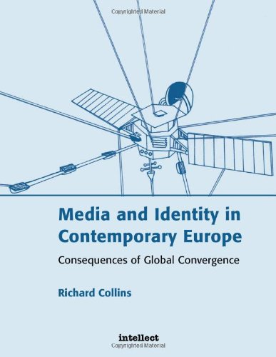 Media and Identity in Contemporary Europe: Consequences of global convergence